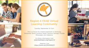 Region 4 FASD Virtual Learning Community, Tuesday Sept. 24th 7PM. This is a forum for medical assistants in Kentucky, Georgia, Florida, Mississippi, and Alabama.