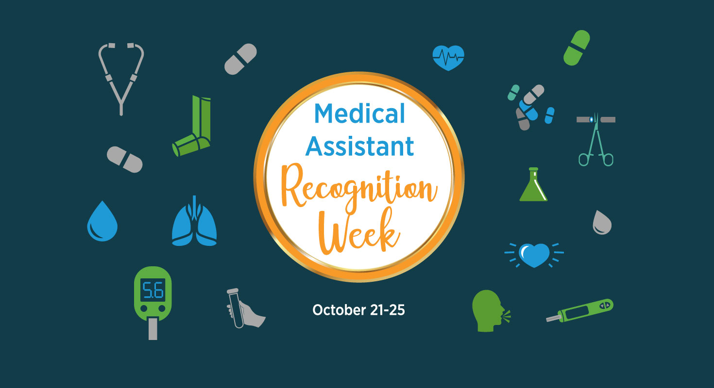 Medical assistant recognition week, october 21-25